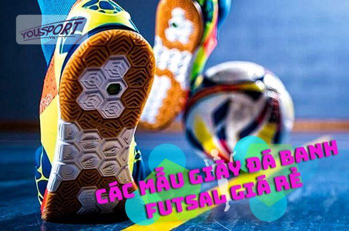 các mẫu giày đá banh futsal giá rẻ