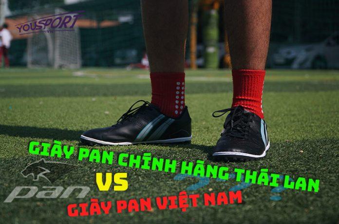 Giày Pan chính hãng Thái Lan và giày Pan Việt Nam